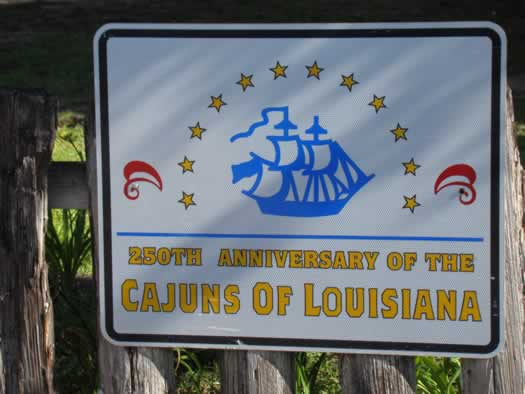 Sign commemorating the 250th Anniversary of the Cajuns in Louisiana